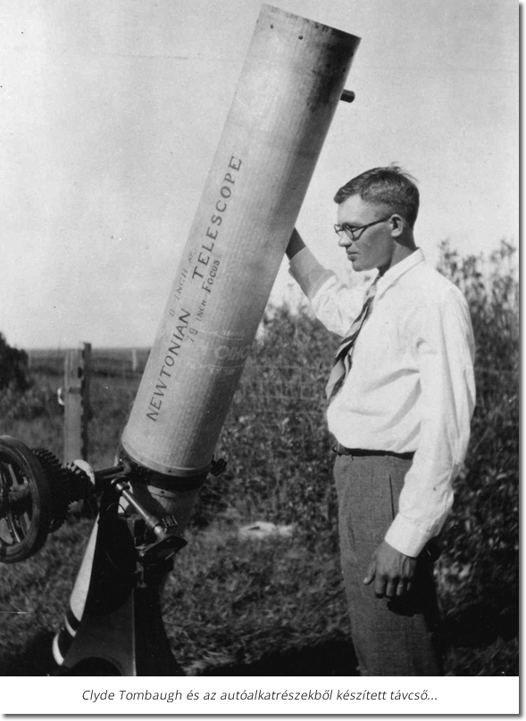 Clyde Tombaugh - Asztropatika.hu